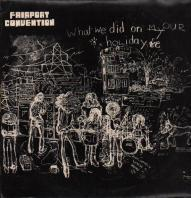 FAIRPORT CONVENTION - what we did on my our holidays