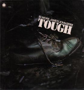 ELMORE JAMES / JOHN BRIM - tough