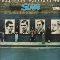 SLADE - whatever happened to slade