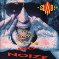 SLADE - You Boyz Make Big Noize